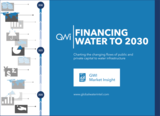Financing Water to 2030: Charting the changing flows of public and private capital to water infrastructure