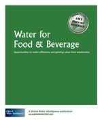 Water for Food & Beverage: Opportunities in water efficiency and gaining value from wastewater